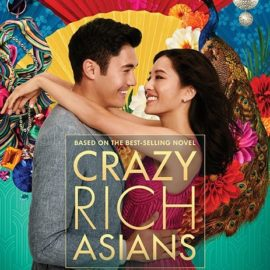 Crazy Rich Asians Cover_Feng Shui Blog by Feng Shui Focus
